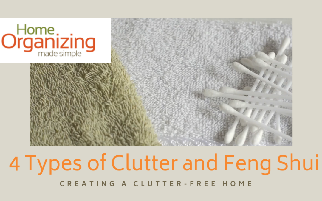 4 Types of Clutter and Feng Shui
