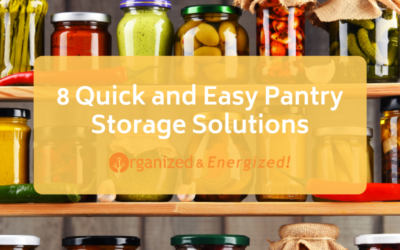 8 Quick and Easy Pantry Storage Solutions