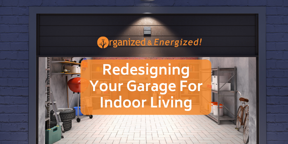 Redesigning a Garage for Indoor Living