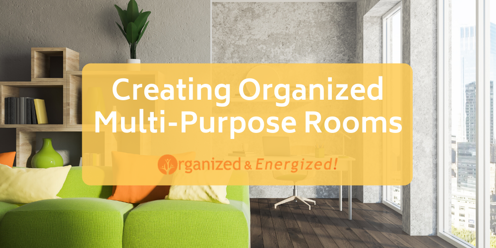 Creating Organized Multi-Purpose Rooms
