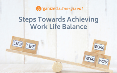 Steps Towards Achieving Work Life Balance